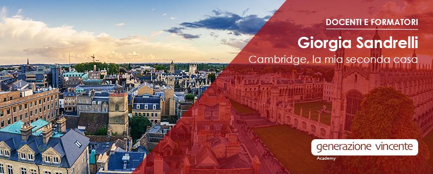 Docenti e formatori, Giorgia Sandrelli: Cambridge, la mia seconda casa. Docente di Inglese