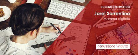 Docenti e formazione: Jorel Sorrentino, mamma digitale. Docente di tools, web e grafica